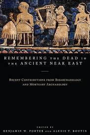 Remembering the dead in the Ancient Near East book cover