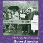 Cover of The Routledge History of Queer America